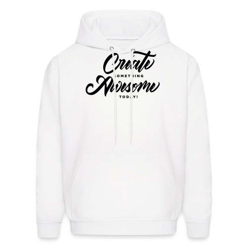 Create Something Awesome Men's Tee - Men's Hoodie