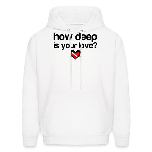 How Deep is your Love - Men's Hoodie