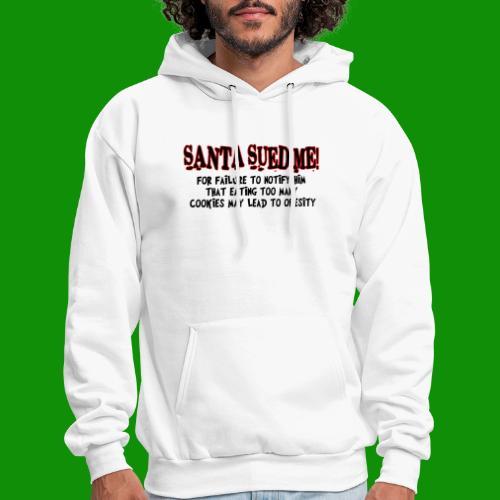 Santa Sued Me - Men's Hoodie