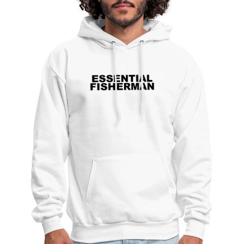 ESSENTIAL FISHERMAN - Men's Hoodie