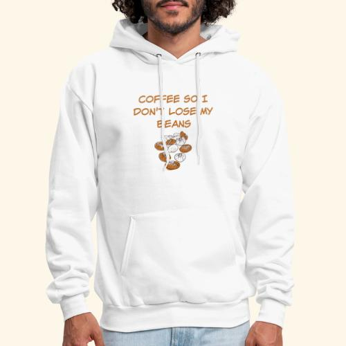 Coffee So I Don't Lose My Beans Tee - Men's Hoodie