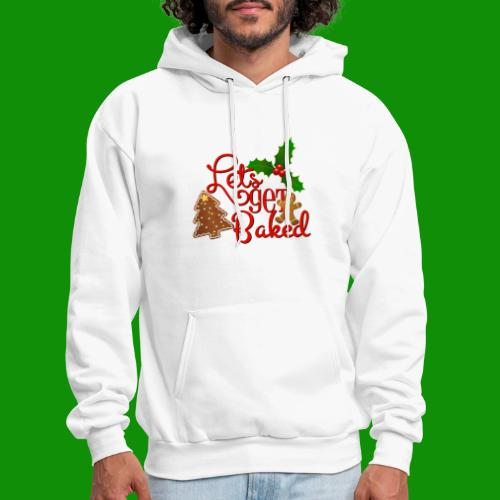 Let's Get Baked - Family Holiday Baking - Men's Hoodie