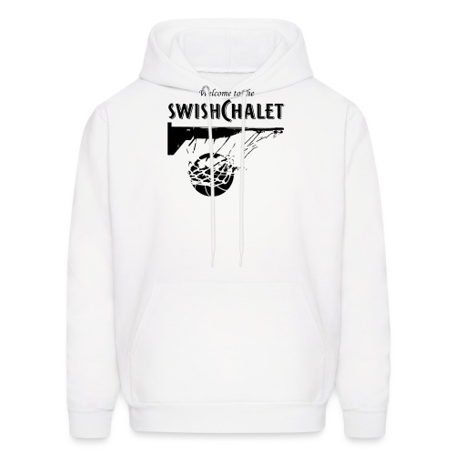 Welcome to the Swish Chalet - Men's Hoodie