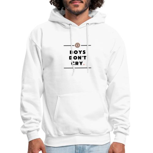 boys don't cry - Men's Hoodie