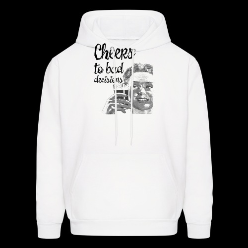 Cheers to Bad Decisions | Vintage Sarcasm - Men's Hoodie