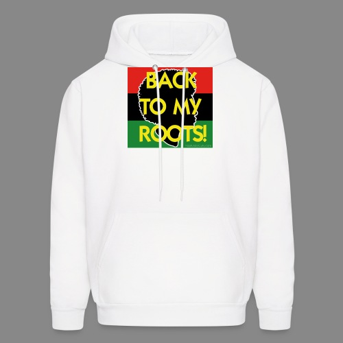 Back To My Roots - Men's Hoodie