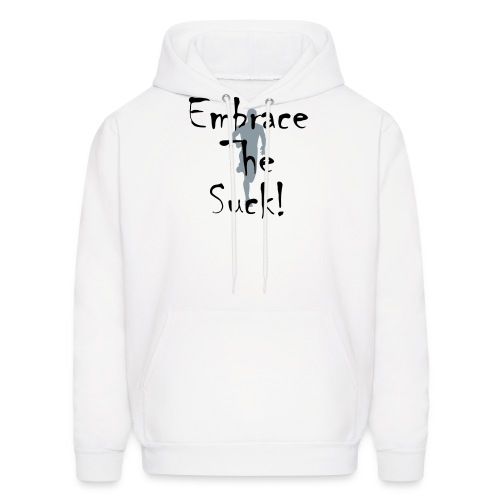 EMBRACE THE SUCK - Men's Hoodie