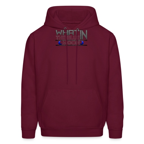 What in the BLUE MOON T-Shirt - Men's Hoodie