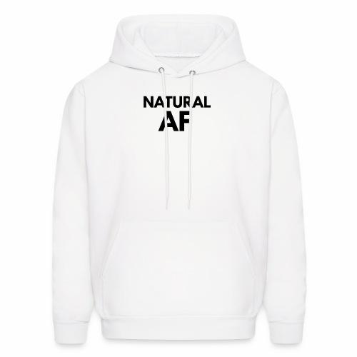 NATURAL AF Women's Tee - Men's Hoodie
