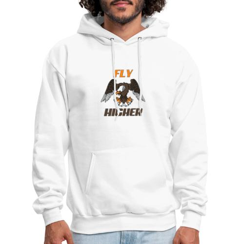 Fly High Think Higher - The motivational design - Men's Hoodie