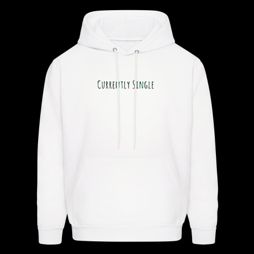 Currently Single T-Shirt - Men's Hoodie