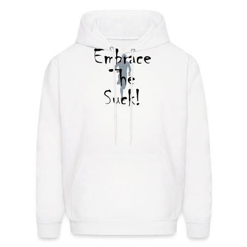 EMBRACE THE SUCK - Men's Hoodie