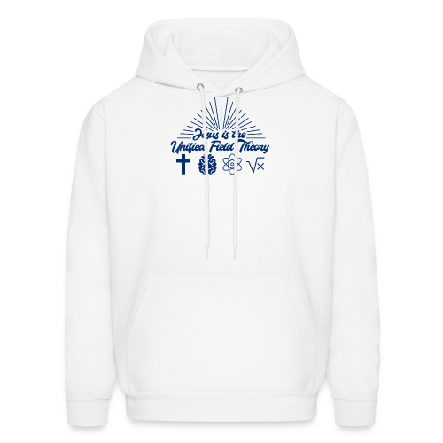 Jesus is the Unified Field Theory - Men's Hoodie