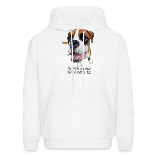 My BFF is my dog deal with it - Men's Hoodie