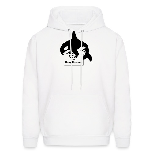 Save the Baby Humans - Men's Hoodie