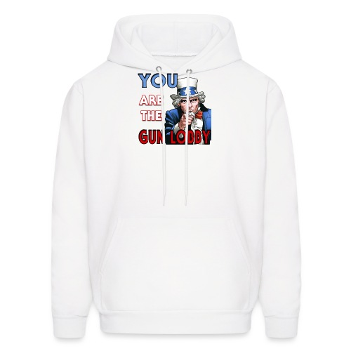 YOU Are The Gun Lobby - Men's Hoodie