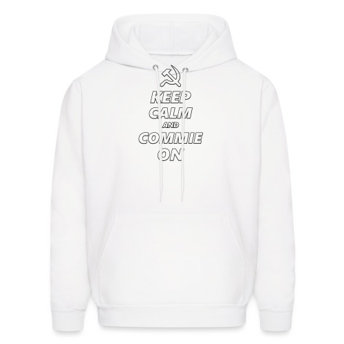 Keep Calm And Commie On - Communist Design - Men's Hoodie