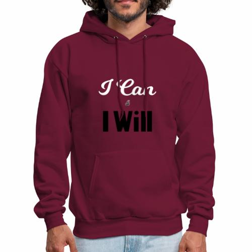 I can and I will - Men's Hoodie