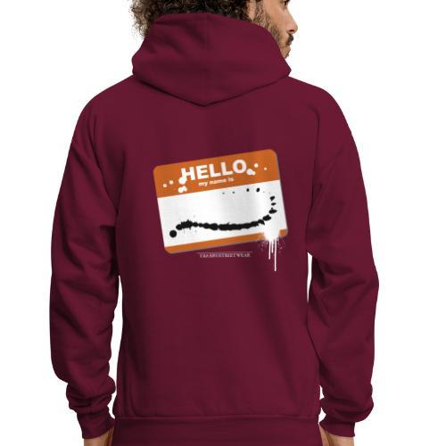 Hello my name is - Men's Hoodie