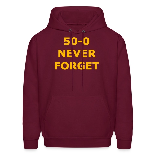 50 - 0 Never Forget Shirt - Men's Hoodie
