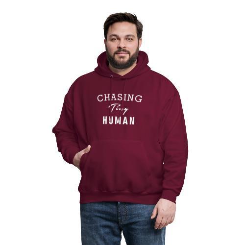 Mom Shirt, Chasing Tiny Human - Men's Hoodie