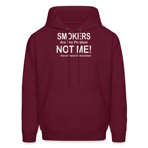 Smokers Are The Problem Anti Smoking Funny Gift T - Men's Hoodie