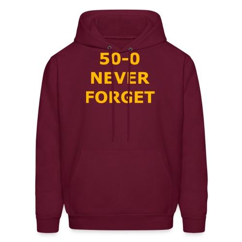50 - 0 Never Forget Shirt - Men's Hoodie
