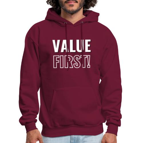 Value First Design - White Text - Men's Hoodie