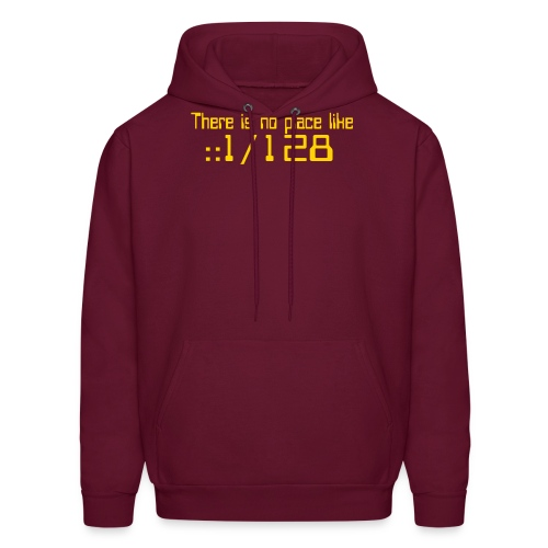 There is no place like localhost IPv6 - Men's Hoodie