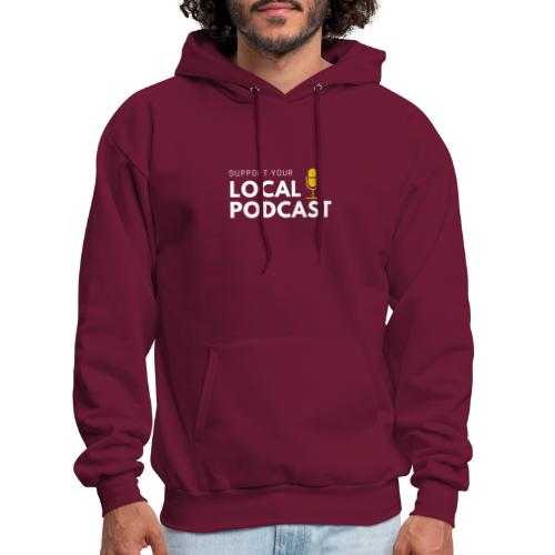 Support your Local Podcast - Local 724 logo - Men's Hoodie