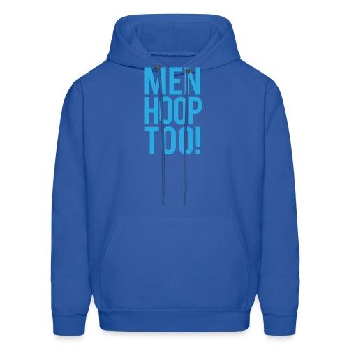 Blue - Men Hoop Too! - Men's Hoodie