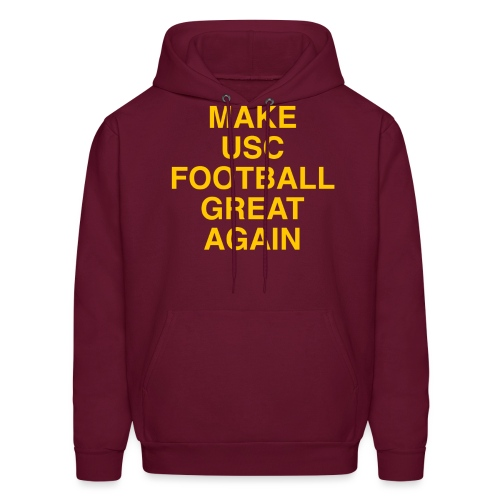 Make USC Football Great Again - Men's Hoodie