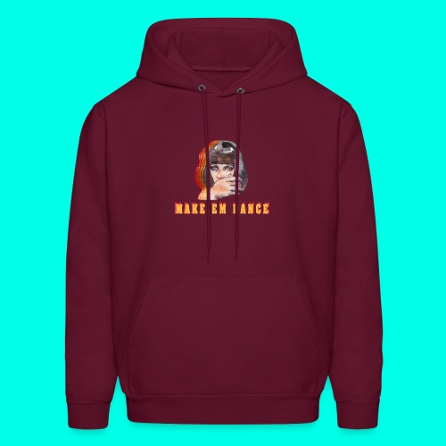 MAKE'EM DANCE - Men's Hoodie