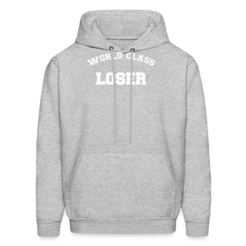 World Class Loser - Men's Hoodie