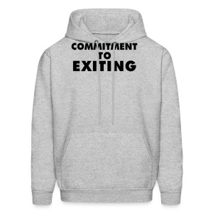 Commitment To Exiting - Men's Hoodie