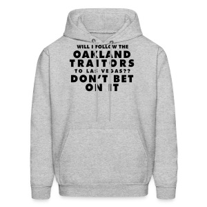 Will I Follow the Oakland Traitors - Men's Hoodie