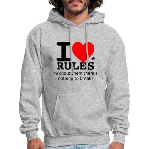 I love rules black - Men's Hoodie