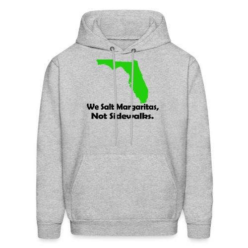 We Salt Margaritas not sidewalks - Men's Hoodie