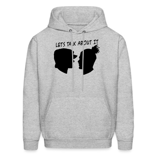 Let's Talk About It - Men's Hoodie