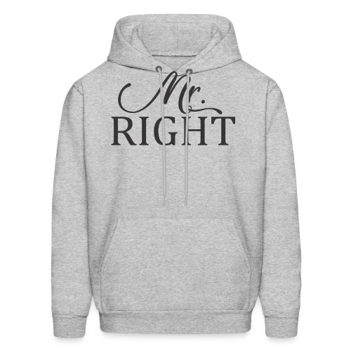 Mr Right - Men's Hoodie