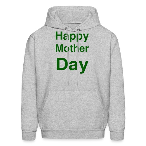 HAPPY MOTHER DAY - Men's Hoodie