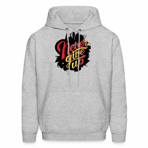 NEVER GIVE UP new fresh logo T-Shirt - Men's Hoodie