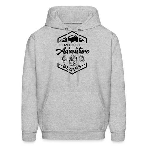 And So The Adventure Begins T shirt Wild Hiking - Men's Hoodie