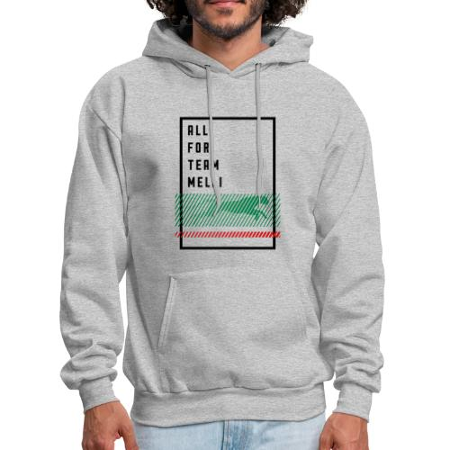 All For Team Melli - Men's Hoodie