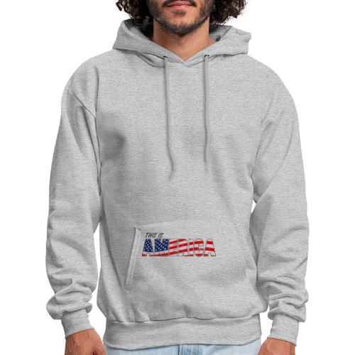 THIS IS AMERICA - Men's Hoodie