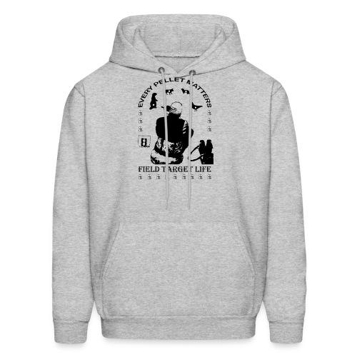 T-shirt Every Pellet Matters Air Rifle Target - Men's Hoodie