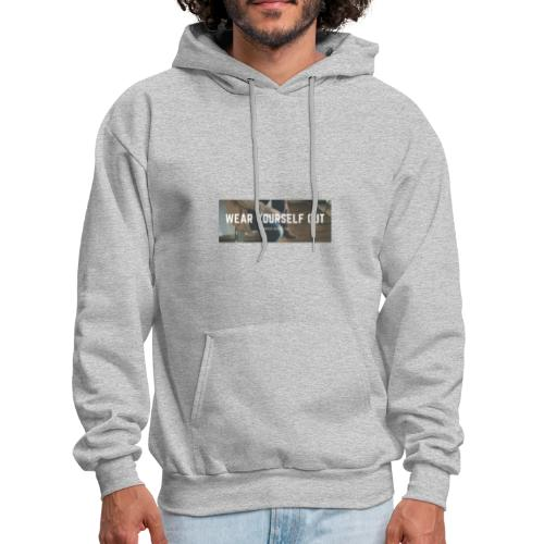 Wear yourself out - Men's Hoodie