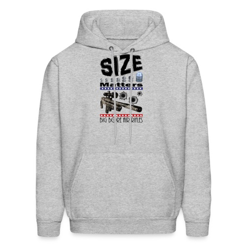 T-shirt Size Matters Big Bore Air Rifles - Men's Hoodie