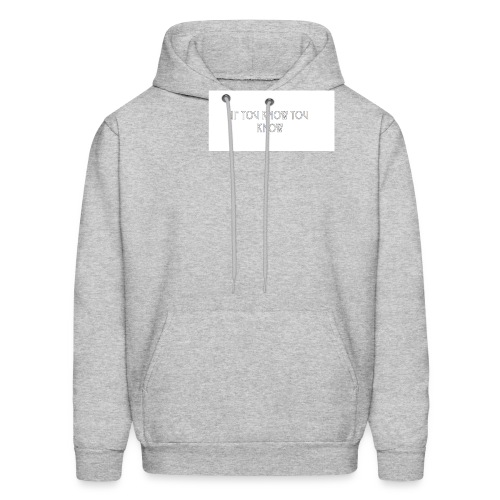 If You Know You Know - Men's Hoodie