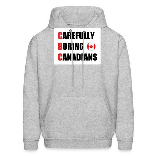 CBC: Carefully Boring Canadians - Men's Hoodie